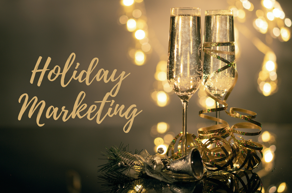 Marketing for the Holidays